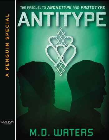 Antitype by M. D. Waters