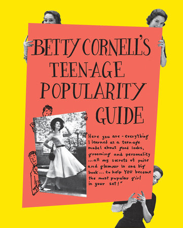 Betty Cornell's Teen-Age Popularity Guide by Betty Cornell