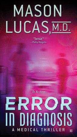 Error in Diagnosis by Mason Lucas M. D.