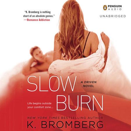 Slow Burn by K. Bromberg