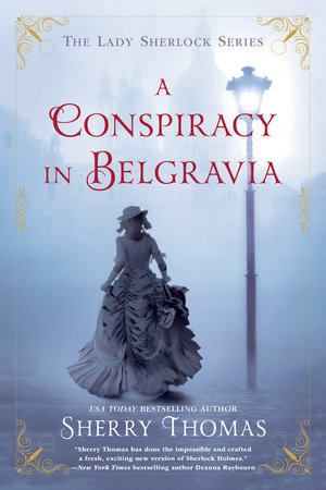 A Conspiracy in Belgravia by Sherry Thomas