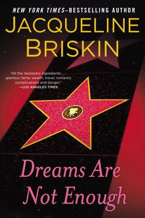 Dreams Are Not Enough by Jacqueline Briskin