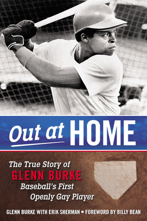 Out at Home by Glenn Burke and Erik Sherman