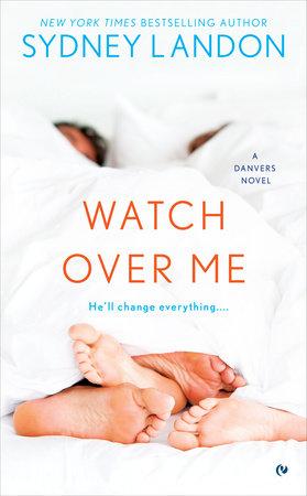 Watch Over Me by Sydney Landon