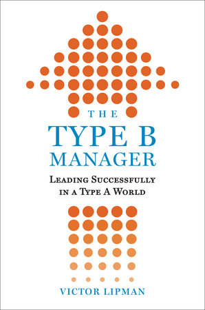 The Type B Manager by Victor Lipman