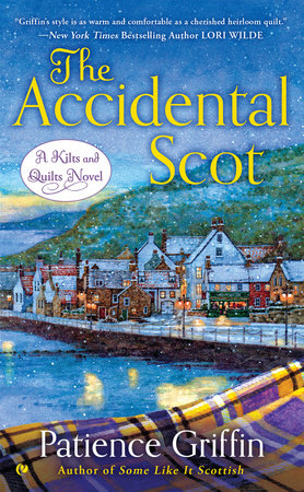 The Accidental Scot by Patience Griffin