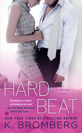 Hard Beat by K. Bromberg