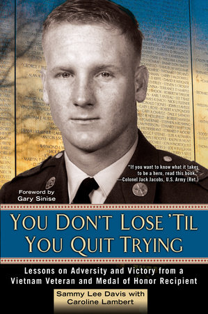 You Don't Lose 'Til You Quit Trying by Sammy Lee Davis and Caroline Lambert