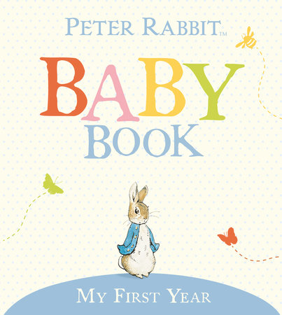 My First Year by Beatrix Potter