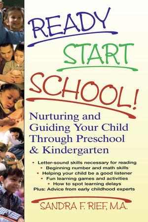 Ready Start School! by Sandra F. Rief