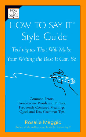 How to Say It Style Guide by Rosalie Maggio