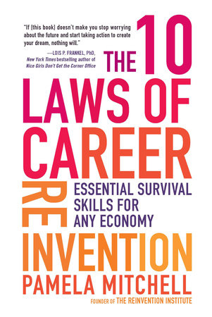 The 10 Laws of Career Reinvention by Pamela Mitchell