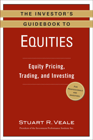 The Investor's Guidebook to Equities by Stuart R. Veale