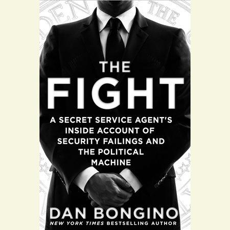 The Fight by Dan Bongino