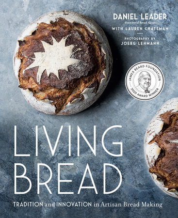 Living Bread by Daniel Leader and Lauren Chattman