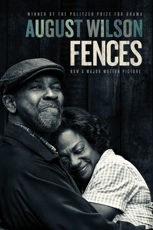 Fences (Movie tie-in) by August Wilson