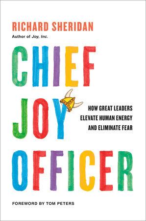 Chief Joy Officer by Richard Sheridan