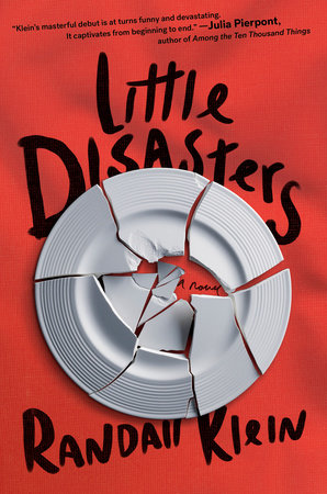 Little Disasters by Randall Klein