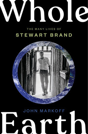 Whole Earth by John Markoff