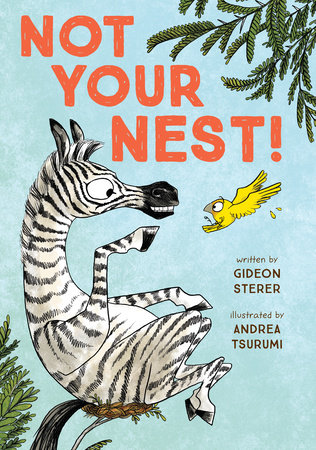 Not Your Nest! by Gideon Sterer