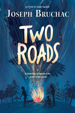 Two Roads by Joseph Bruchac