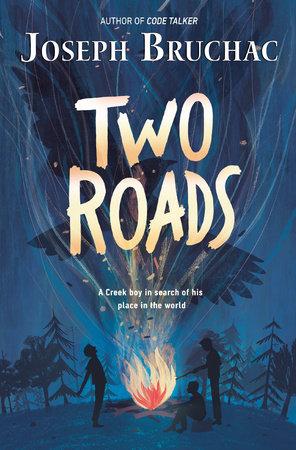 Two Roads by Joseph Bruchac