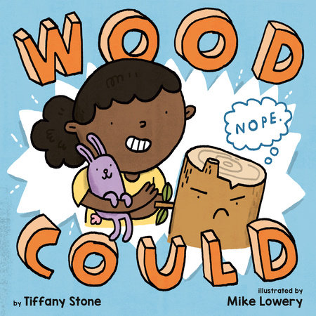 Wood Could by Tiffany Stone