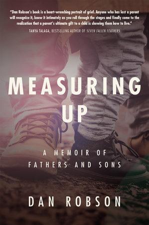 Measuring Up by Dan Robson