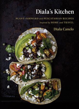 Diala's Kitchen by Diala Canelo