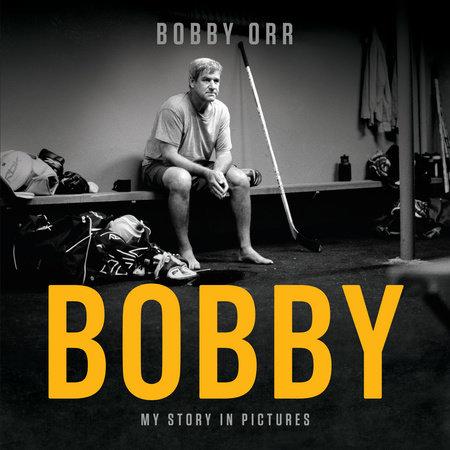 Bobby by Bobby Orr