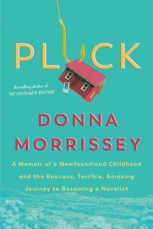 Pluck by Donna Morrissey