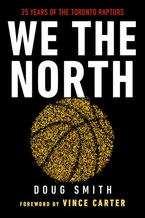 We the North by Doug Smith