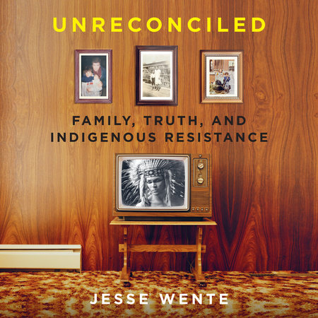 Unreconciled by Jesse Wente