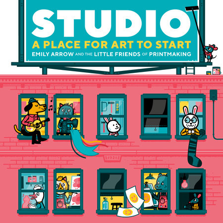 Studio: A Place for Art to Start by Emily Arrow
