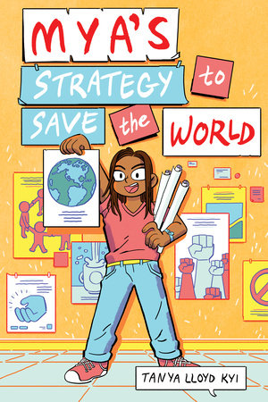 Mya's Strategy to Save the World by Tanya Lloyd Kyi