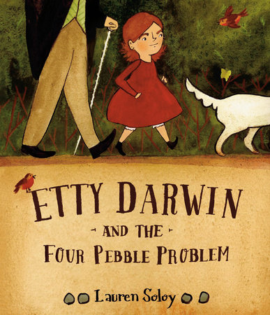 Etty Darwin and the Four Pebble Problem by Lauren Soloy