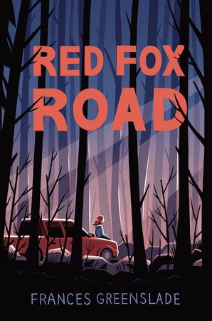 Red Fox Road by Frances Greenslade