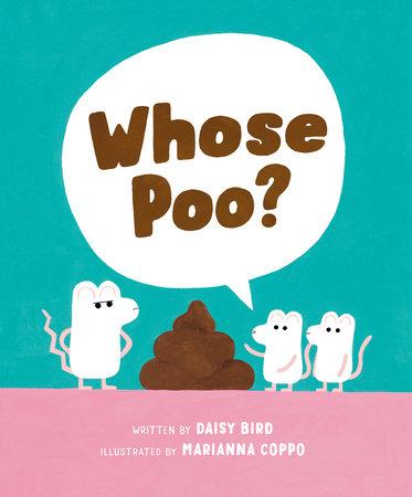 Whose Poo? by Daisy Bird