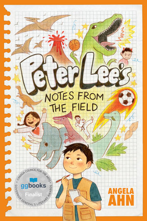 Peter Lee's Notes from the Field by Angela Ahn
