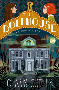 The Dollhouse: A Ghost Story