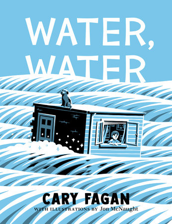 Water, Water by Cary Fagan