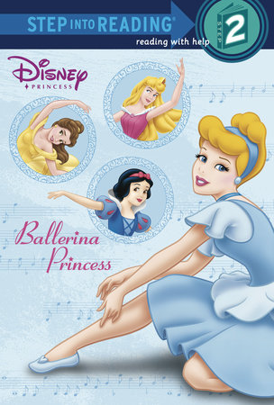Ballerina Princess (Disney Princess) by RH Disney