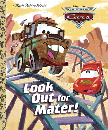 Look Out for Mater! (Disney/Pixar Cars) by RH Disney