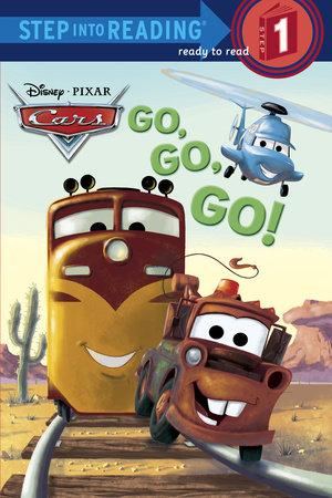 Go, Go, Go! (Disney/Pixar Cars) by Melissa Lagonegro