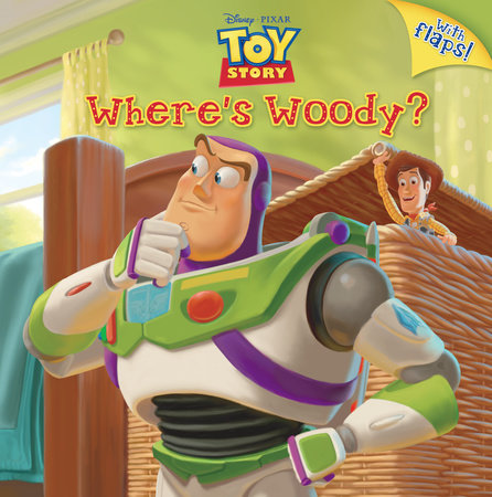 Where's Woody? (Disney/Pixar Toy Story) by Kristen L. Depken