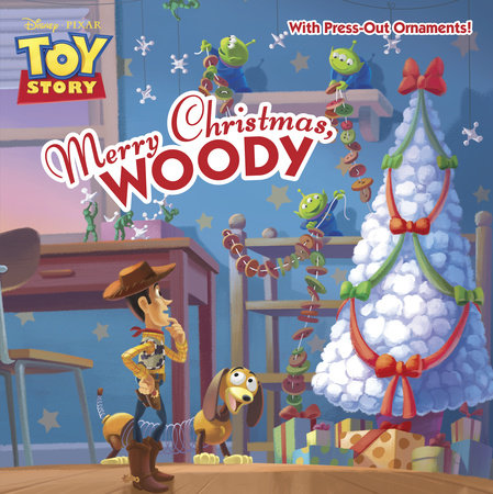 Merry Christmas, Woody (Disney/Pixar Toy Story) by Kristen L. Depken