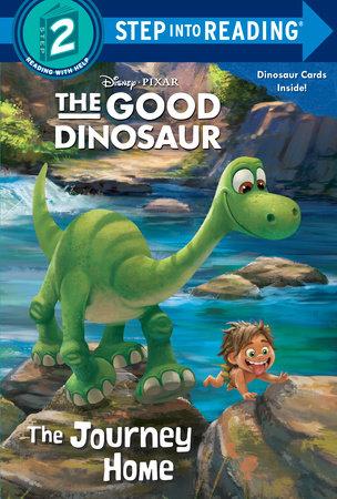 The Journey Home (Disney/Pixar The Good Dinosaur) by Bill Scollon