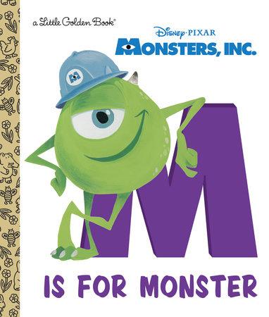 M Is for Monster (Disney/Pixar Monsters, Inc.) by RH Disney