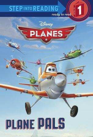 Plane Pals (Disney Planes) by Frank Berrios