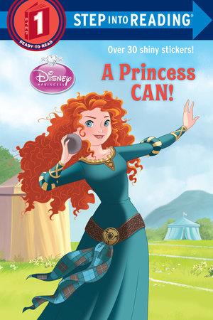 A Princess Can! (Disney Princess) by Apple Jordan